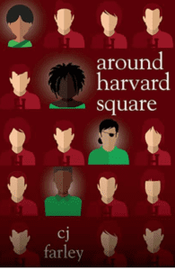 around-harvard-square-campus-novel-cj-farley
