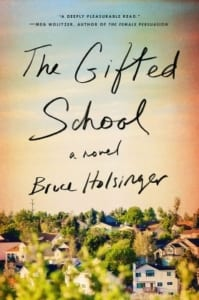the-gifted-school-campus-novel-by-bruce-holsinger