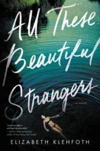 all-the-beautiful-strangers-campus-novel-by-elizabeth-klehfoth