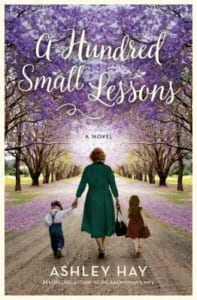 , A Hundred Small Lessons by Ashley Hay