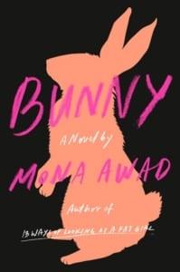 , Bunny by Mona Awad