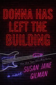 , Donna Has Left the Building by Susan Jane Gilman