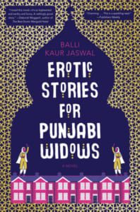 , Erotic Stories for Punjabi Widows by Balli Kaur Jaswal