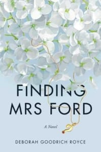 , Finding Mrs. Ford by Deborah Goodrich Royce