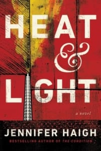 , Heat & Light by Jennifer Haigh