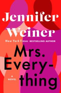, Mrs. Everything by Jennifer Weiner