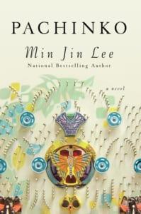 , Pachinko by Min Jin Lee