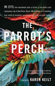 , The Parrot's Perch by Karen Keilt