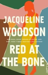 , Red at the Bone by Jacqueline Woodson