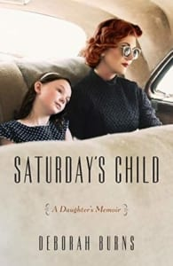 , Saturday's Child by Deborah Burns