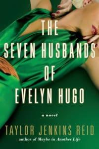 , The Seven Husbands of Evelyn Hugo by Taylor Jenkins Reid