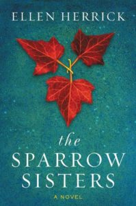 , The Sparrow Sisters by Ellen Herrick