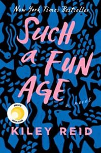 , Such a Fun Age by Kiley Reid