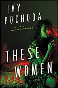 these-women-ivy-pochoda-book-review