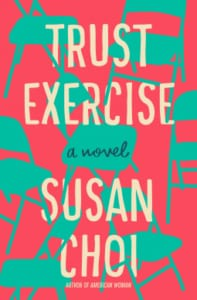 , Trust Exercise by Susan Choi
