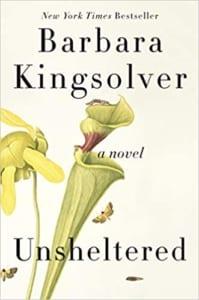 , Unsheltered by Barbara Kingsolver