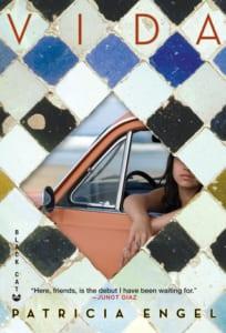 , Vida by Patricia Engel