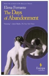 days of abandonment, The Days of Abandonment by Elena Ferrante