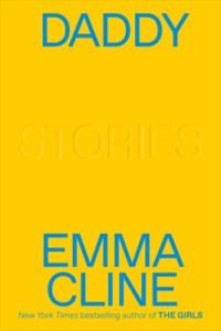 daddy-emma-cline-jeanne-blasberg-book-review
