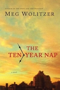 ten-year-nap-meg-wolitzer-book-review-jeanne-blasberg
