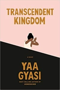 transcendent-kingdom-yaa-gyasi-jeanne-blasberg-book-review