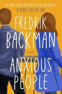anxious-people-frederick-backman-book-review-jeanne-blasberg
