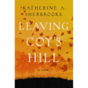 leaving-coys-hill-katherine-sherbrooke-book-review-jeanne-blasberg (4)
