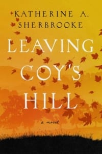 leaving-coy's-hill-kathy-sherbrooke-book-review-jeanne-blasberg