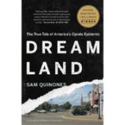 dream-land-opioid-crisis-sam-quinones-book-review-jeanne-blasberg