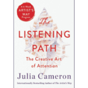listening-path-julia-cameron-jeanne-blasberg-book-review