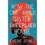 one-armed-sister-cherie-jones-book-review-jeanne-blasberg (3)