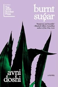 burnt sugar, Burnt Sugar by Avni Doshi