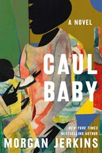 caul baby, Caul Baby by Morgan Jerkins · NYJB Review