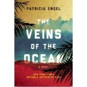 veins-of-the-ocean-patricia-engel-book-review-jeanne-blasberg