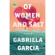 of-women-and-salt-gabriela-garcia-book-review-jeanne-blasberg
