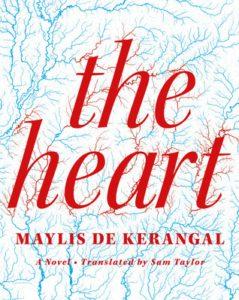 Kerangal, The Heart by Maylis de Kerangal
