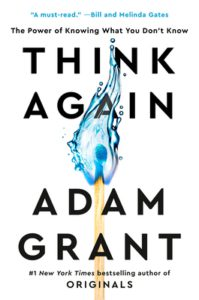 think-again-adam-grant-book-review-jeanne-blasberg